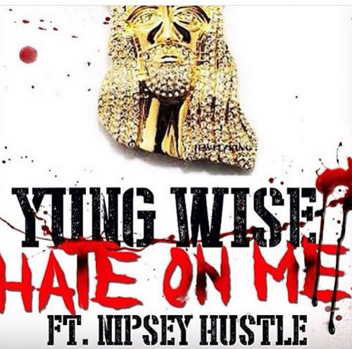 YUNG WISE FT NIPSEY COVER (1)